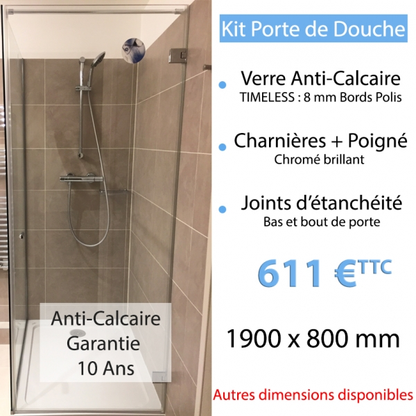 kit porte de douche en verre anti calcaire. Black Bedroom Furniture Sets. Home Design Ideas